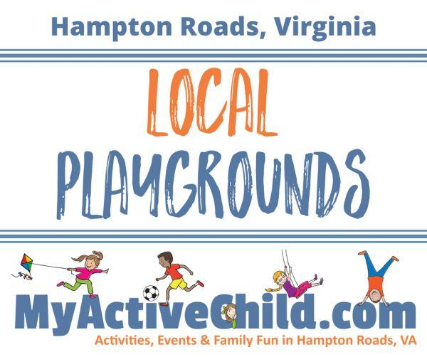 Local Playgrounds in Hampton Roads VA