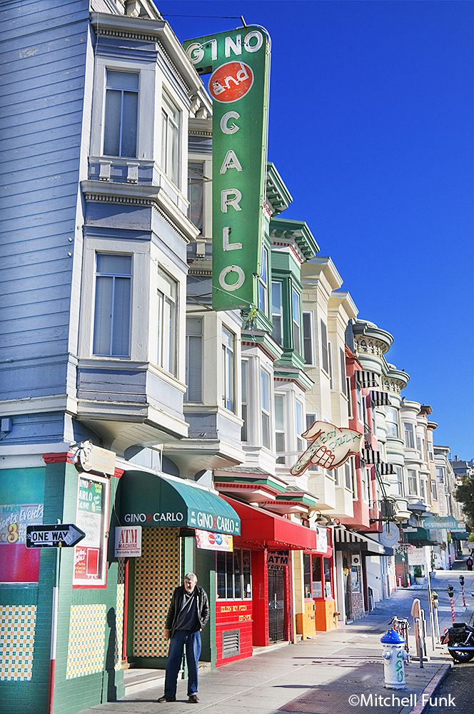 Row Of Buildings And Stores In North Beach District, San Francisco www.mitchellfunk.com