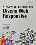 HTML 5 y CSS3 para sitios con Diseño Web responsive