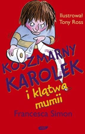 Francesca Simon Koszmarny Karolek
