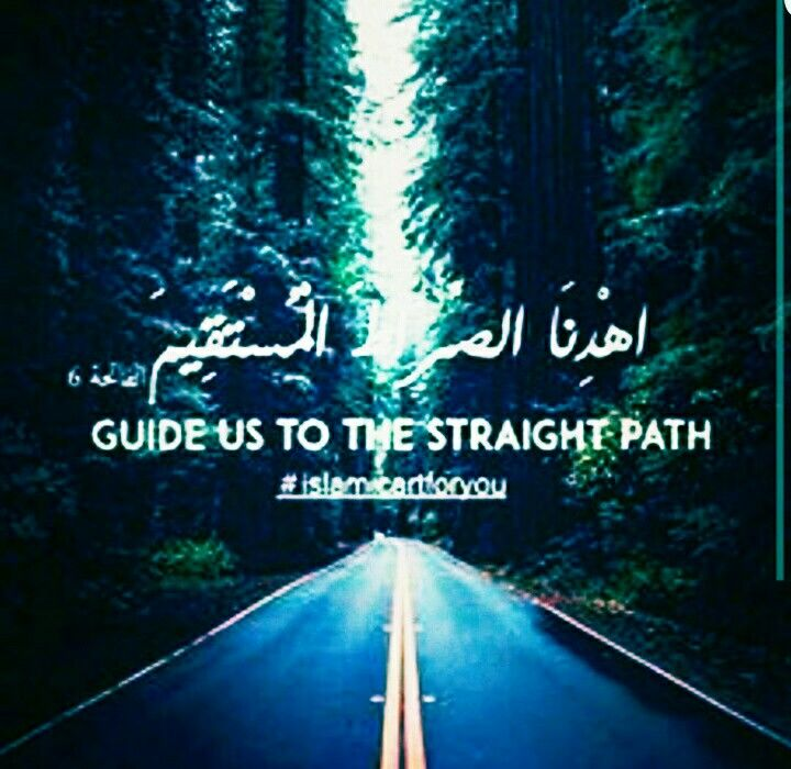 Guide us to the straight path