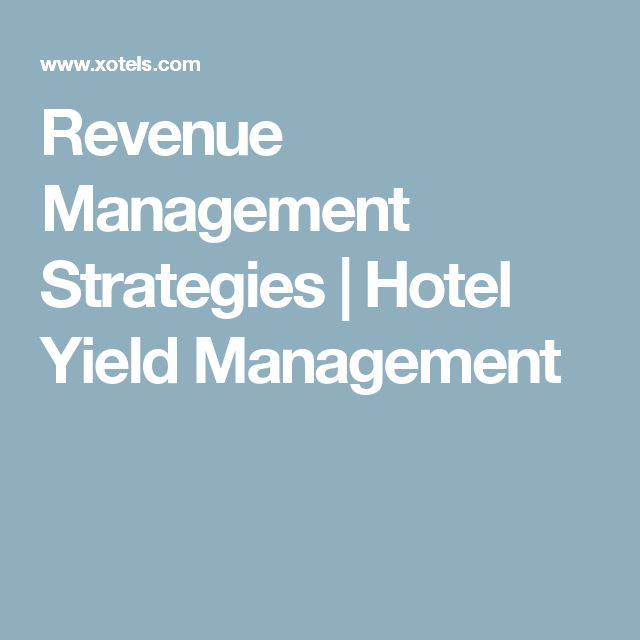 Revenue Management Strategies | Hotel Yield Management