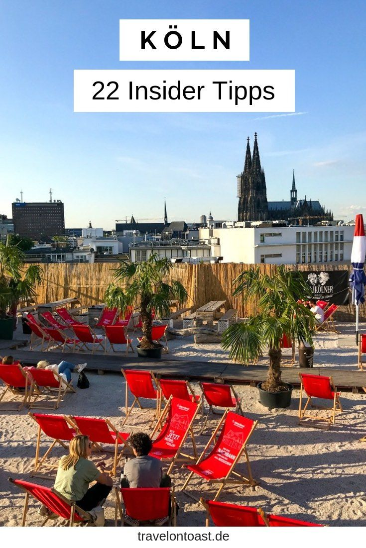 Köln Tipps: Die 22 besten Sehenswürdigkeiten, Shops & Restaurants