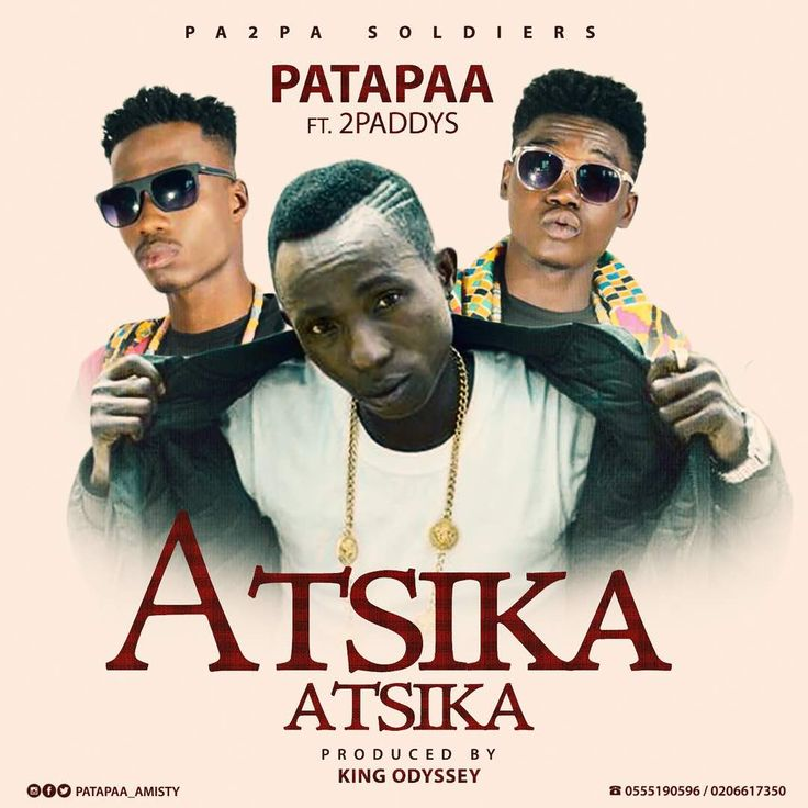 """Seem Patapaa is introducing another addictive dance song like the former """"One Corner"""", it's not gonna be easy this time around lol, Atsika Atsika by Patapaa might br the next biggest dance song.  Let's listen and hear out Patapaa and 2paddys on this new one Atsika Atsika, download below:-  Patapaa Ft 2Paddys - Atsika Atsika (Prod by King Odyssey)   Patapaa Ft. Ras Cann – One Corner (Prod.   #AtsikaAtsika #KingOdyssey #Patapaa–Sonkoo(Prod.ByMr.Loyalty) #Pa"""