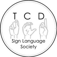 Founded in September 1999, the Dublin University Sign Language Society actively promotes deaf awareness and Irish Sign Language (ISL) in Trinity.