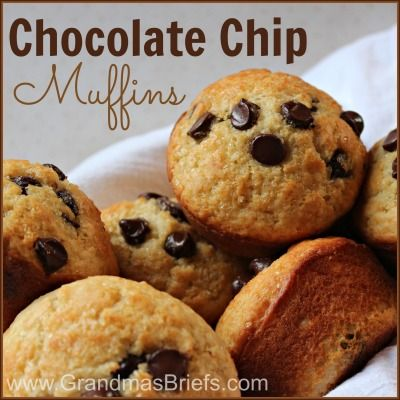 Chocolate Chip Muffins — My husband's favorite.