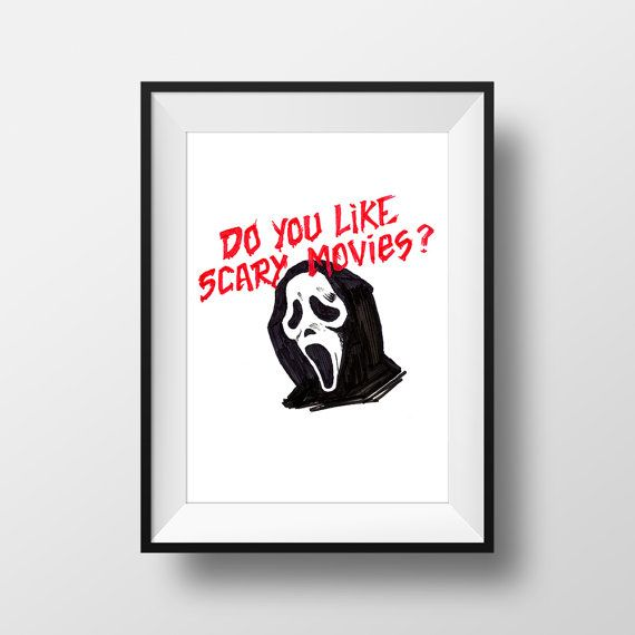 Do You Like Scary Movies  Scream Movie Quote by SouthOCreative