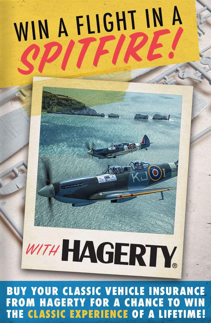 We've all built one, now fly in one! Buy your Classic Car Insurance from Hagerty and be in with a chance to WIN a flight in a SPITFIRE!  Call us today on 01327 80610 to discuss your insurance needs.