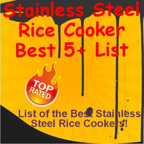 """""""I can't remember when I was more enthusiastic about researching a kitchen product. The nutritious meals and the easy clean up made researching Stainless Steel Rice Cookers a real pleasure."""" There are a lot of good quality Stainless Steel Rice Cookers available this year and I have researched the dickens out of them and narrowed my List down to the 7 Best!"""