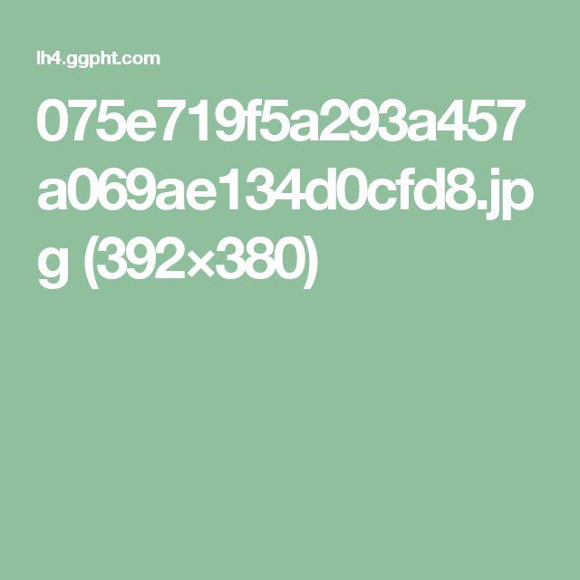 075e719f5a293a457a069ae134d0cfd8.jpg (392×380)