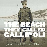 For ages 7-12 An extraordinary exploration of Gallipoli. Many books have been written about the battles of Gallipoli; the men who went to war and what they faced, the letters, and the tears of those left behind. But this is a book about Gallipoli, the place, and what happened on Gallipoli Beach from April - December 1915. With beautiful and painterly illustrations by Bruce Whatley this is a book that explores the beach where the battles took place.