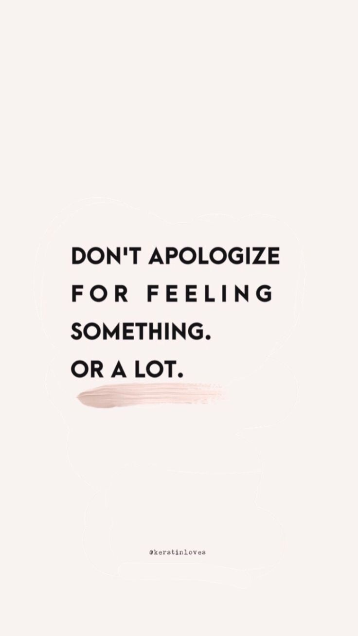 Latest don't apologize for feeling something. or a lot #quote #quoteoftheday #lovelyquote #quote #instagramquote instagram caption words and quotes 5