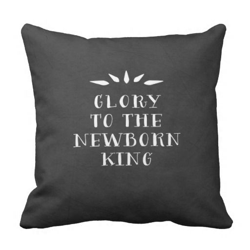 Gloria al rey recién nacido Christmas Decor Pillow Cojines