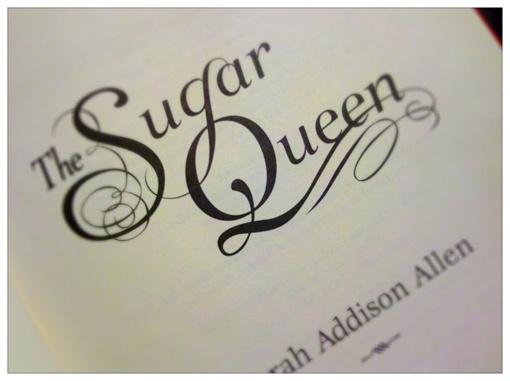 'The Sugar Queen' by Sarah Addison Allen