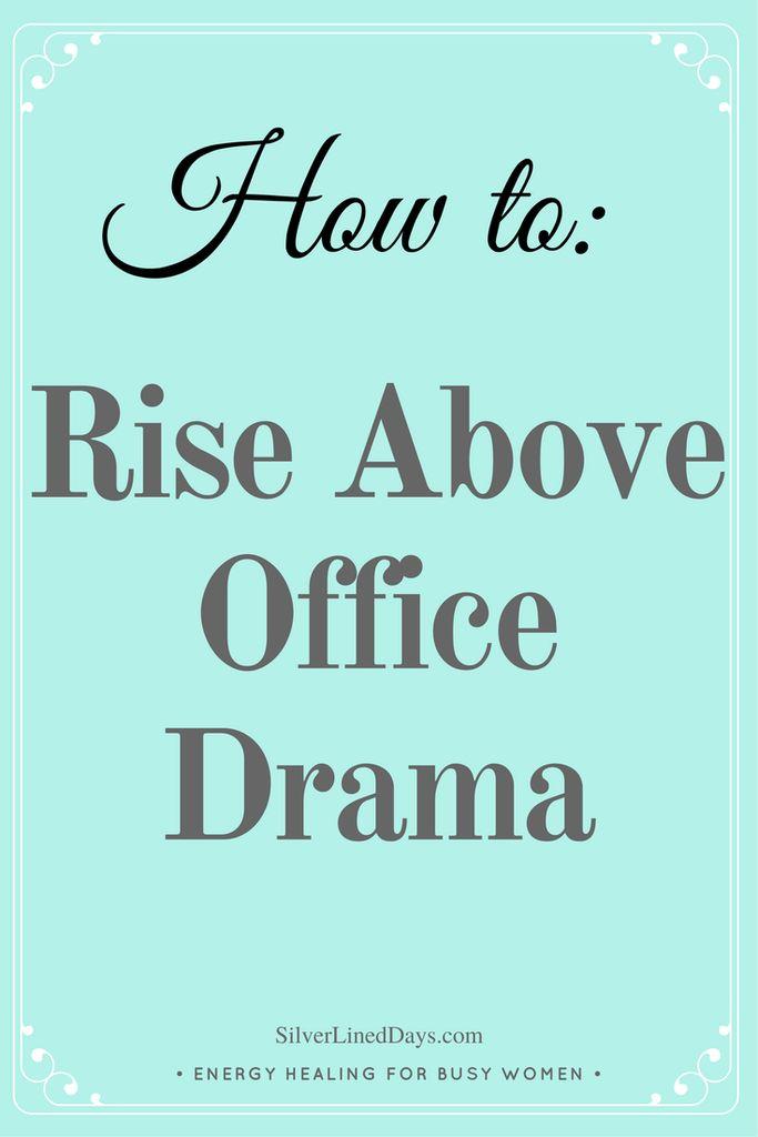 office drama, hostile work environment, negative workplace, office politics, office tension, job dissatisfaction, work life balance, energy healing