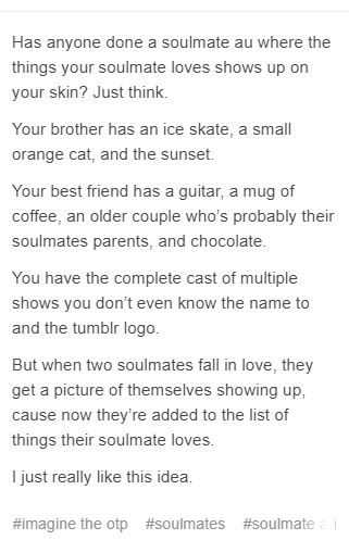 Yours though lmao life of a fangirl<<<What happen if soulmate stop love something? They are gone?