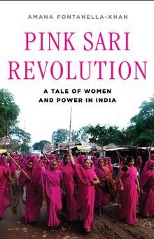 Pink Sari Revolution shows how far Indian women still have to go - The Globe and Mail
