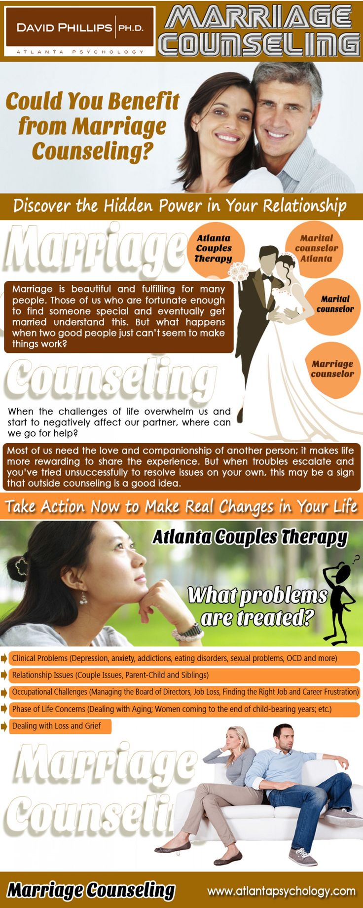 Check this link right here http://www.atlantapsychology.com/marital-counseling/ for more information on Atlanta Couples Therapy. Atlanta Couples Therapy is aimed at resolving the problem between husband and wife so that they can lead a happy life devoid of serious conflicts and heated arguments. Being married and in a relationship that is healthy is a lot of hard work. It requires work from both parties involved in the relationship.