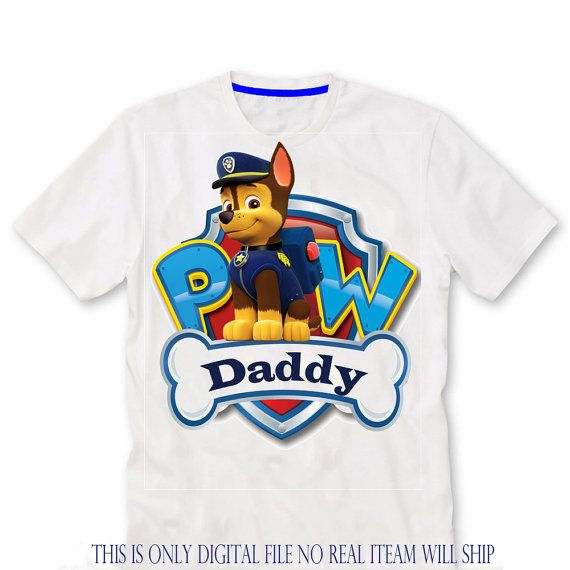 Daddy, Paw patrol Birthday Shirt iron on transfer, printable file only, chase…