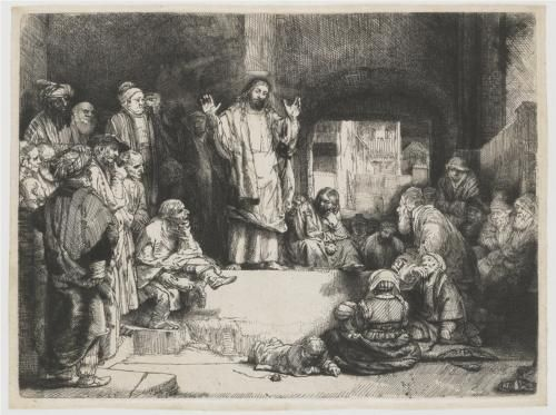 """Christ Preaching - Rembrandt.  c.1652.  Etching and drypoint.  11 x 15 1/4"""".  The Pierpont Morgan Library, New York City, NY."""
