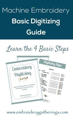 Get this FREE guide to the Basic Steps for Machine Embroidery Digitizing!