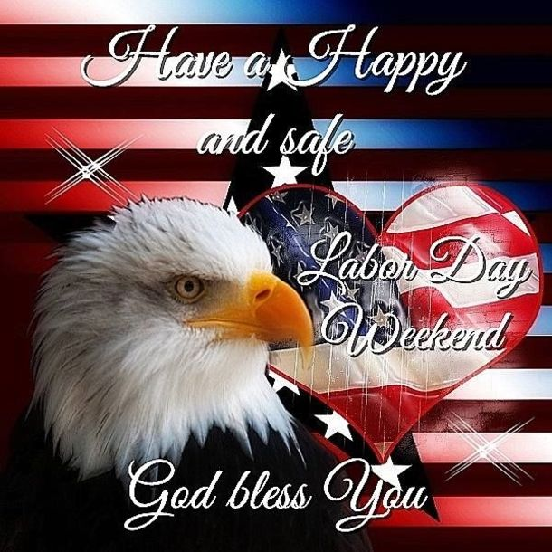 10 Happy Labor Day Weekend Images Labor Day Quotes Weekend Images Labour Day Wishes