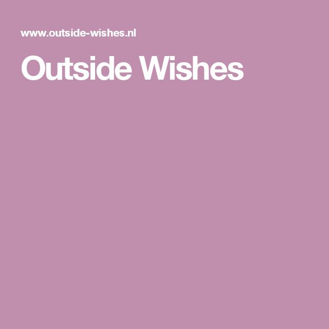 Outside Wishes