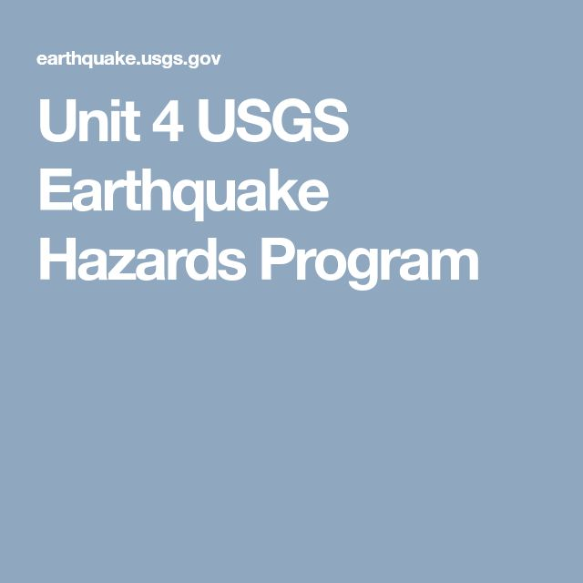 Unit 4 USGS Earthquake Hazards Program