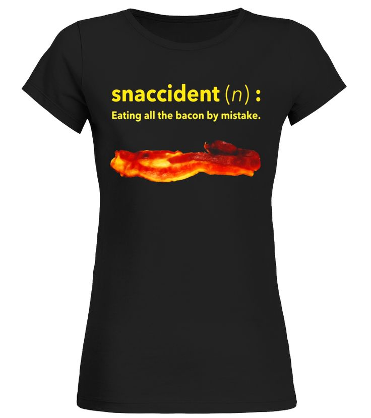 Funny Breakfast Bacon Lover Snaccident T-Shirt