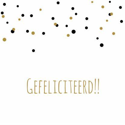 Felicitatie-Confetti,goud,zwart 1