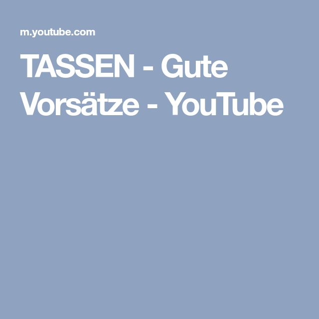 TASSEN - Gute Vorsätze - YouTube