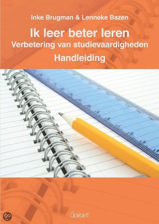 Ik leer beter leren / Handleiding verbetering van studievaardigheden Auteur: Inke Brugman  Het werkboek bestaat uit vijftien lessen waarin telkens een andere vaardigheid centraal staat: woordjes of begrippen leren, begrijpend lezen, samenvatten, verbanden leggen. Elke les is op dezelfde manier opgebouwd. Eerst bespreekt men de theorie en het stappenplan en is er een oefening.