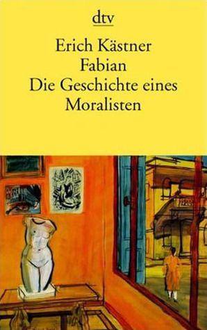"""""""Fabian. Die Geschichte eines Moralisten"""" Erich Kästner"""