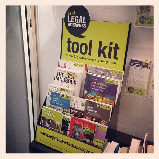 The Find Legal Answers Tool Kit in the Legal Information Access Centre, State Library of NSW - also available in NSW public libraries. Find answers to everyday legal questions - http://www.legalanswers.sl.nsw.gov.au