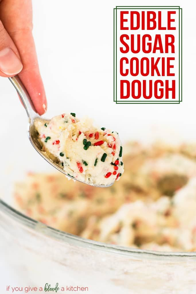 Edible sugar cookie dough is a no-bake dessert to make for Christmas, birthdays and more celebrations! This eggless recipe uses heat-treated flour so it is safe to eat for everyone! | www.ifyougiveablondeakitchen.com via @haleydwilliams
