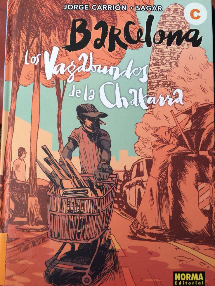 """""""Los vagabundos de la chatarra"""". Jorge Carrión y Sagar. Norma Editorial."""
