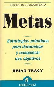 """Metas de Brian Tracy - el """"Piense y hágase rico"""" moderno. #thetrend"""