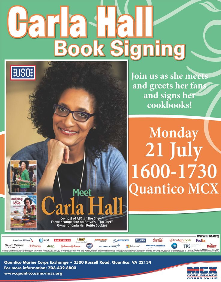 Come out and meet Carla Hall at her Book Signing on 21 July, 1600-1730, at the Quantico MCX!  http://www.quantico.usmc-mccs.org/