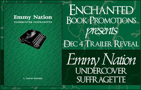 Emmy Nation: Undercover Suffragette