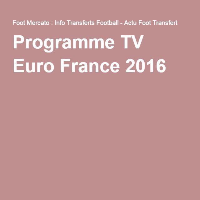 Programme TV Euro France 2016