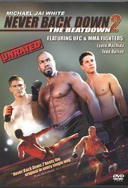 Never Back Down 2 Part 1 Full Movie. Four fighters with different backgrounds come together to train under an ex-MMA rising star and then ultimately have to fight each other.
