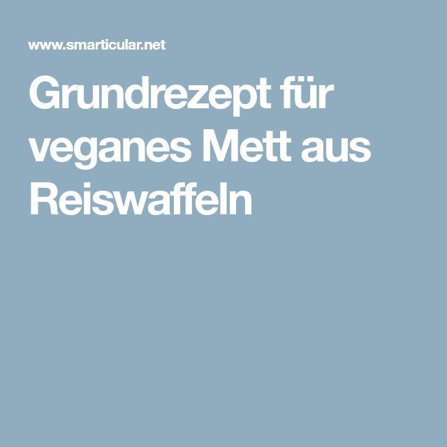 Grundrezept für veganes Mett aus Reiswaffeln