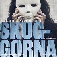 Skuggorna - Katarina Wennstam