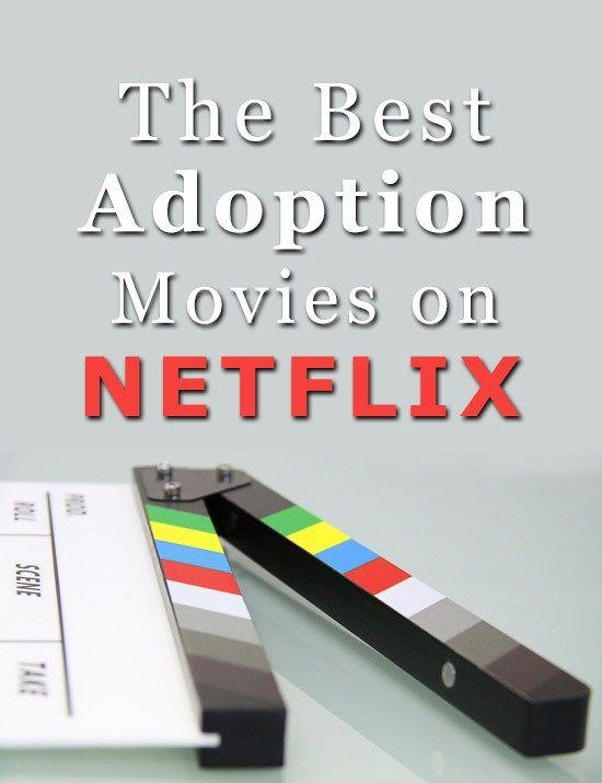 The Best Adoption Movies on Netflix