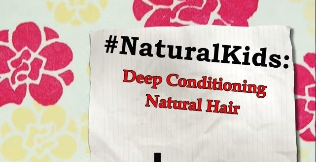 How to Deep Condition Natural Hair Without Heat (Video) | Natural Hair Kids Natural Hair Care for kids | Go to www.naturalhairkids.com to see more tips, posts and pics like this! | natural hair | protective styles | detangling | natural hair kids | hair care tips | natural hair information | locs | natural hair inspiration | ponytails | braids | beads | caring for natural hair | natural hair tip | natural hairstyles for kids | children's hair | moisturizing hair | healthy hair | damaged hair…