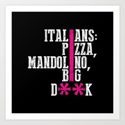Italians Art Print by noisystyle - $23.00