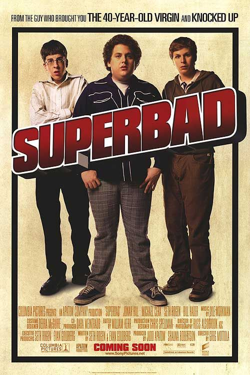 Superbad, a teen movie, thats about all its good for, because the humour is lost on me, its ok at best