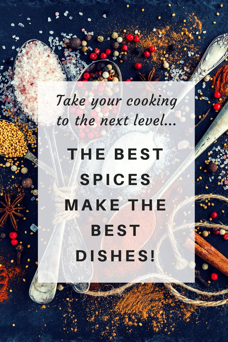 Don't skimp on your spices. The best spices make the best dishes! Always!