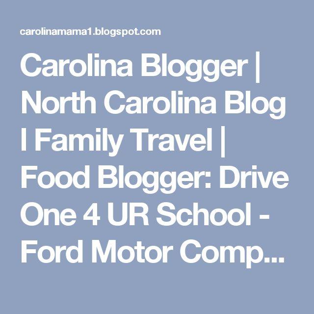 Carolina Blogger | North Carolina Blog l Family Travel | Food Blogger: Drive One 4 UR School - Ford Motor Company Raises $1 Million