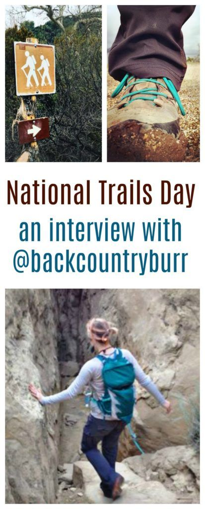 National Trails Day & an Interview with @backcountryburr